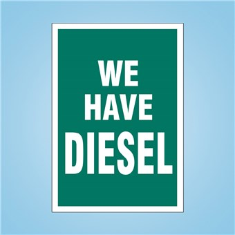 Flex Curb Sign - WE HAVE DIESEL
