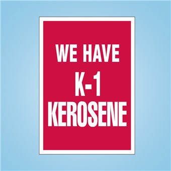 Flex Curb Sign - K1 KEROSENE