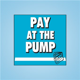 Vue-T-Ful Message Panel - PAY AT THE PUMP